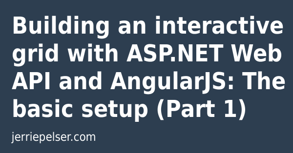 Building an interactive grid with ASP NET Web API and
